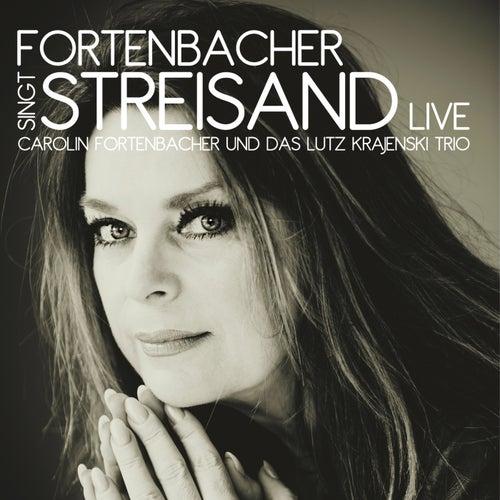 Fortenbacher singt Streisand (Live) de Carolin Fortenbacher