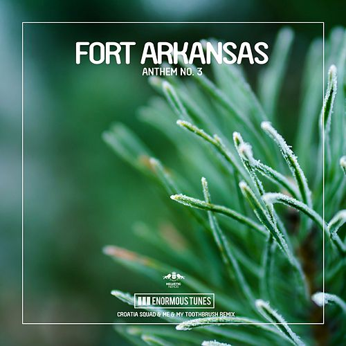 Anthem No. 3 de Fort Arkansas