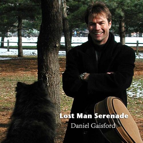 Lost Man Serenade de Daniel Gaisford