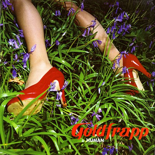 Human by Goldfrapp