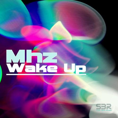 Wake Up de Mhz