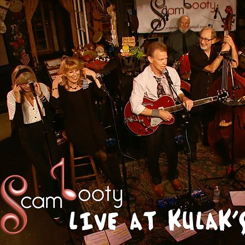Scambooty, Live at Kulak's by Scambooty