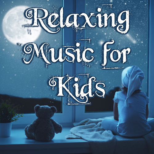Relaxing Music for Kids by Blonde Skies