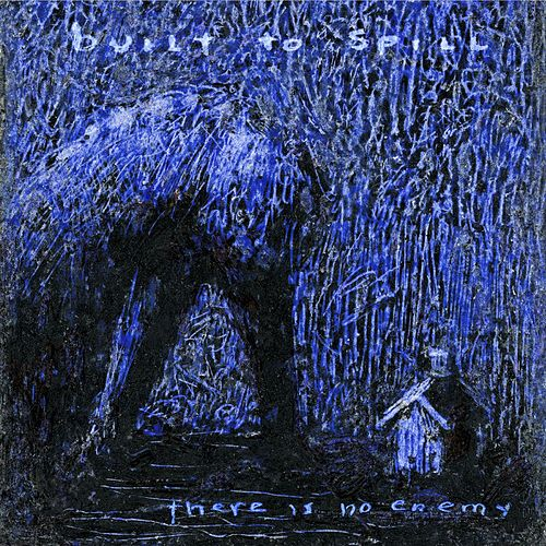 There Is No Enemy by Built To Spill