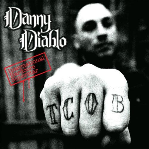 International Hardcore Superstar by Danny Diablo