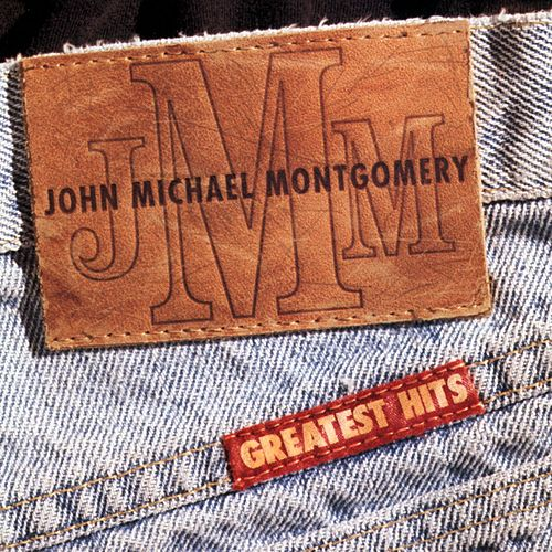 Greatest Hits by John Michael Montgomery