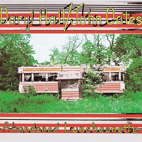Abandoned Luncheonette de Hall & Oates