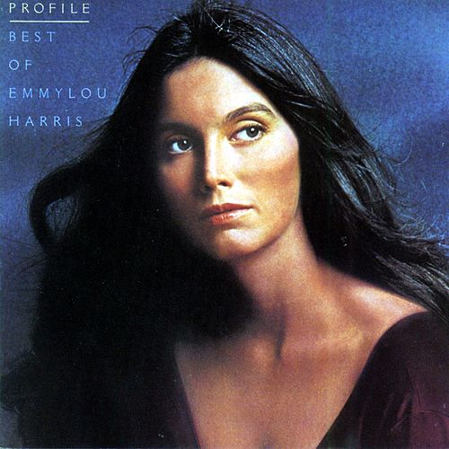 Profile: Best Of Emmylou Harris von Emmylou Harris