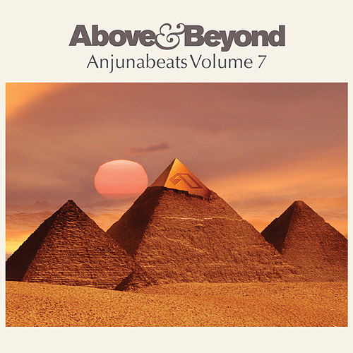 Anjunabeats Volume 7 by Various Artists