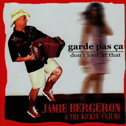 Garde Pas Ça - Don't Look at That by Jamie Bergeron