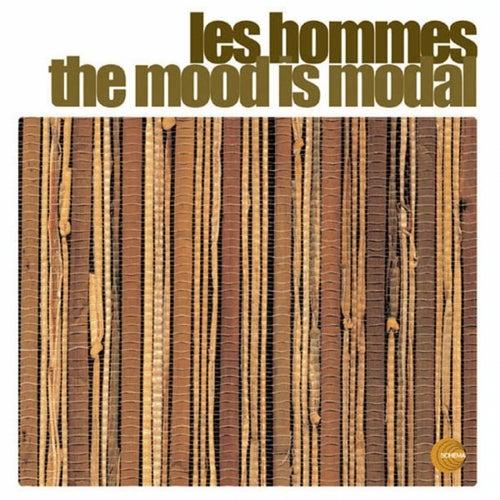 The Mood Is Modal von Les Hommes