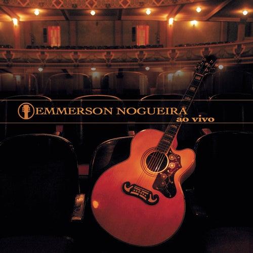 Emmerson Nogueira Ao Vivo by Emmerson Nogueira