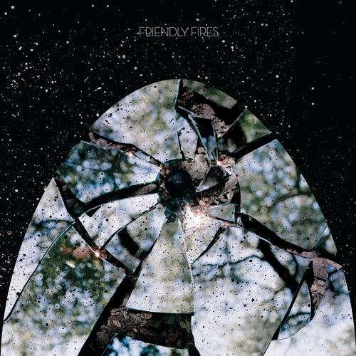 Friendly Fires von Friendly Fires