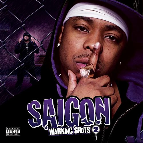 Warning Shots 2 by Saigon