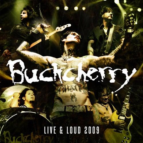 Live And Loud 2009 von Buckcherry