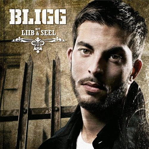 Mit Liib & Seel de Bligg