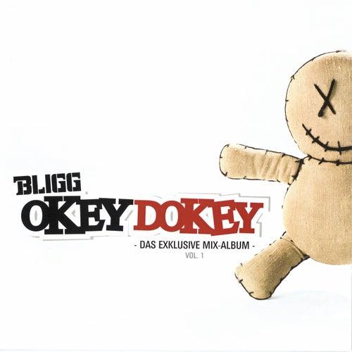 Okey Dokey (Das Exklusive Mix-Album, Vol. 1) von Bligg