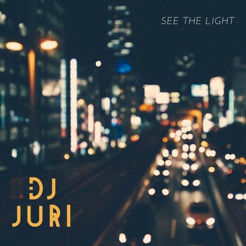 See the Light di DJ Juri