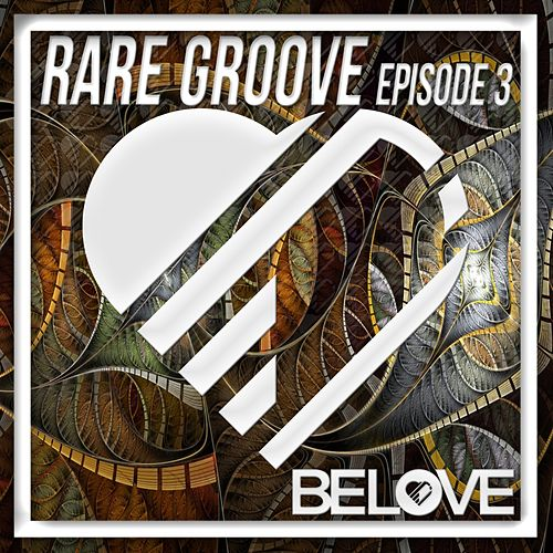 Rare Groove Episode 3 - EP by Various Artists