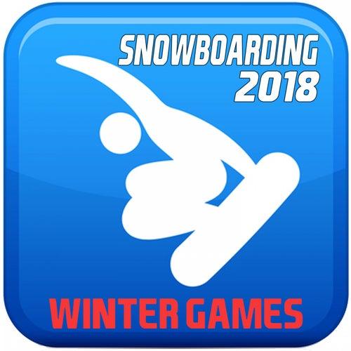 Snowboarding 2018 (Winter Games) von Various Artists