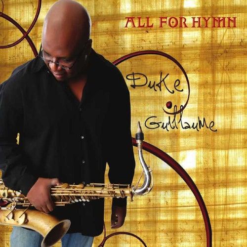 All for Hymn by Duke Guillaume