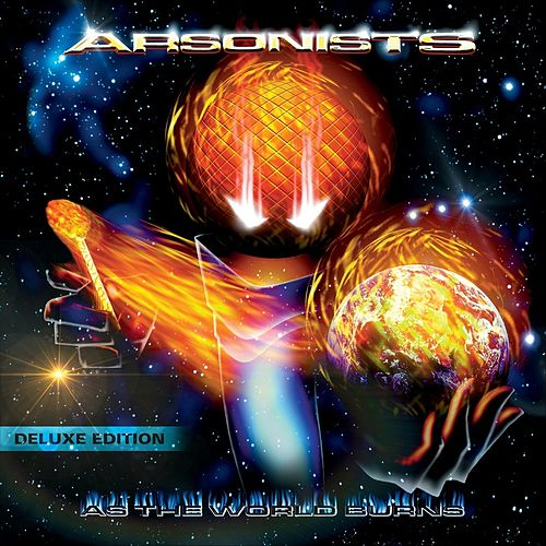 As the World Burns (Deluxe Edition) von Arsonists