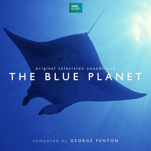 The Blue Planet (Original Television Soundtrack) de George Fenton