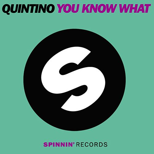 You Know What de Quintino