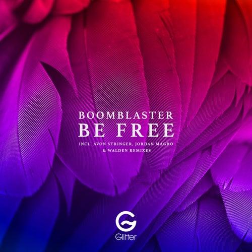 Be Free (Remix) von BoomBlaster