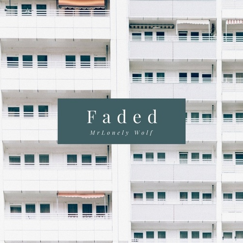 Faded EP de MrLonely Wolf