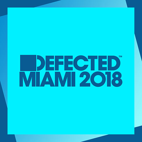 Defected Miami 2018 (Mixed) de Simon Dunmore