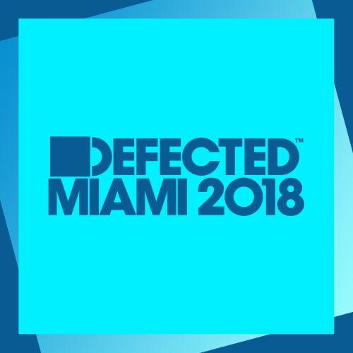 Defected Miami 2018 (Mixed) von Simon Dunmore