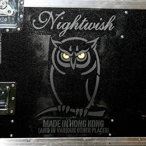 Made in Hong Kong (And in Various Other Places) de Nightwish