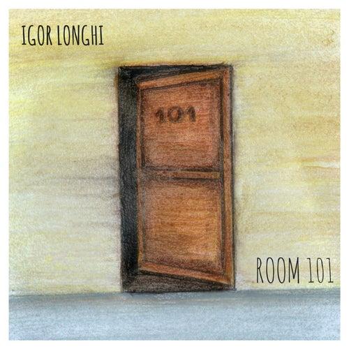 Room 101 von Igor Longhi