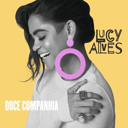 Doce companhia de Lucy Alves
