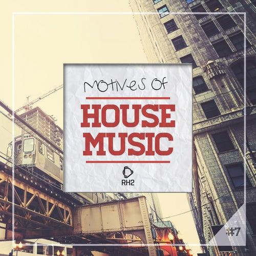 Motives of House Music, Vol. 7 von Various Artists