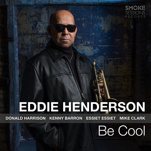 Be Cool by Eddie Henderson