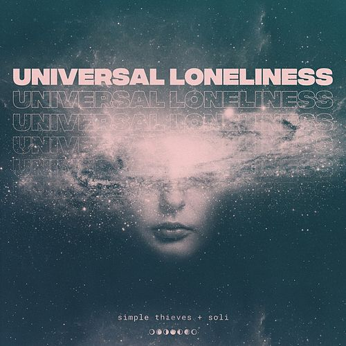Universal Loneliness de Simple Thieves