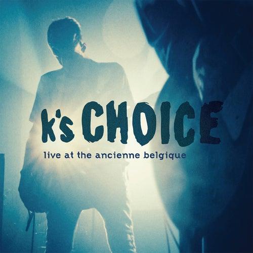 Live at the Ancienne Belgique de k's choice