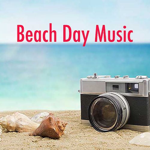 Beach Day Music by Various Artists