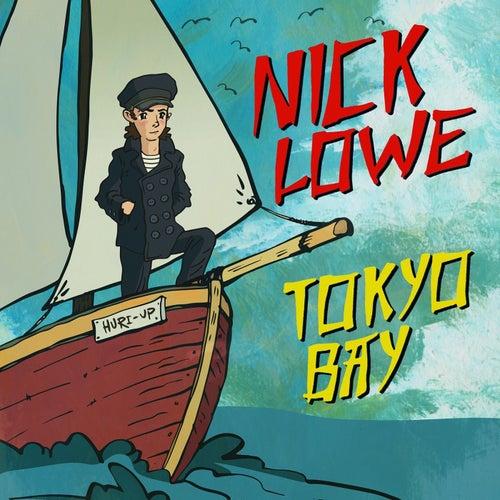 Tokyo Bay/Crying Inside de Nick Lowe