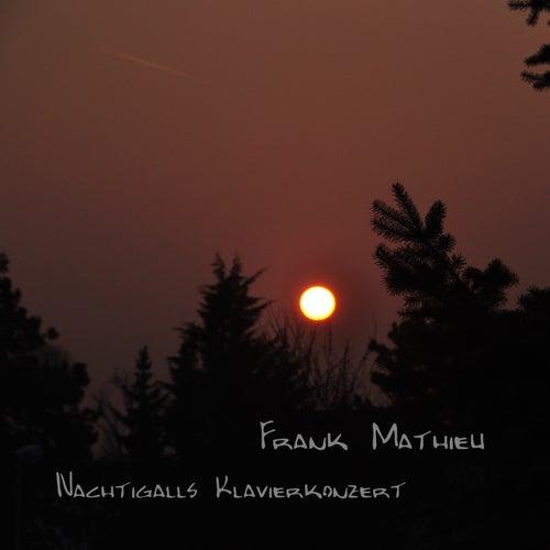 Nachtigalls Klavierkonzert by Frank Mathieu