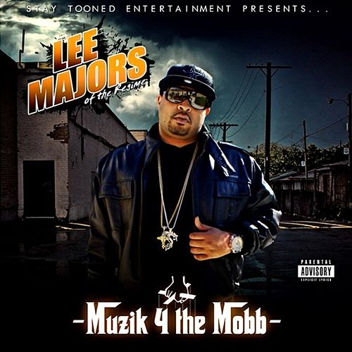 Muzik 4 the Mobb by Lee Majors