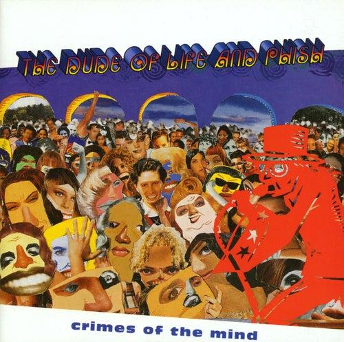 Crimes Of The Mind de Phish