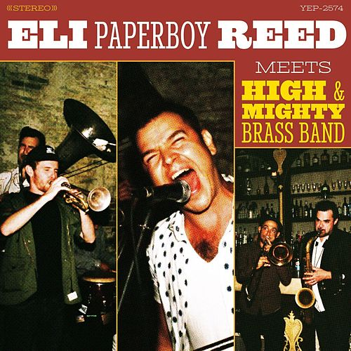 Eli Paperboy Reed Meets High & Mighty Brass Band de Eli 'Paperboy' Reed