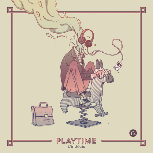 Playtime - Single de L'Indécis