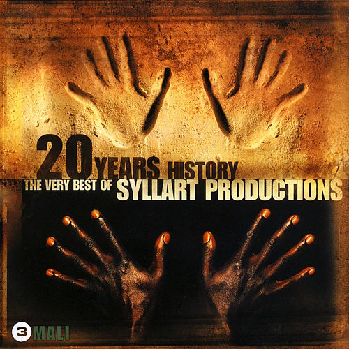 20 Years History – The Very Best of Syllart Productions: III. Mali de Various Artists