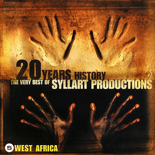 20 Years History – The Very Best of Syllart Productions: V. West Africa von Various Artists