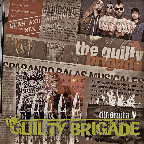 Dinamita V von The Guilty Brigade