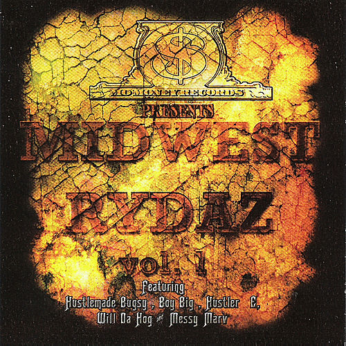 Mo Money Records Presents Midwest Rydaz, Vol, 1 by Various Artists